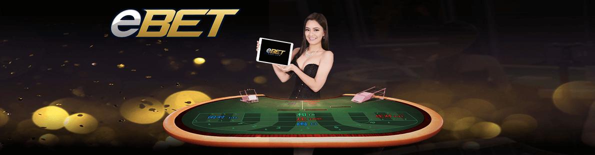 eBET Casino พนันออนไลน์ บาคาร่า